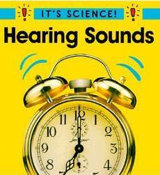 It's Science!: Hearing Sounds