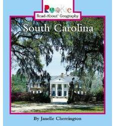 Rookie Read-About Geography-States: South Carolina