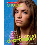 Scholastic Choices: Beating Depression