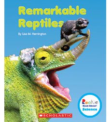 Rookie Read-About® Science—Strange Animals: Remarkable Reptiles