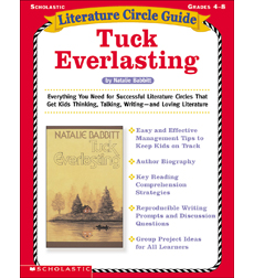 Literature Circle Guide: Tuck Everlasting