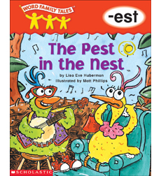 Word Family Tales: The Pest in the Nest (-est)