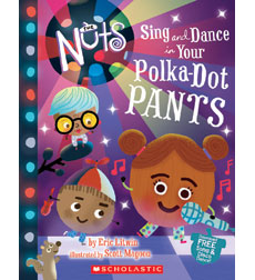 Sing and Dance in Your Polka-Dot Pants