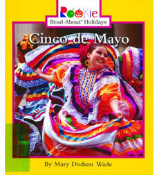 Rookie Read-About® Holidays: Cinco de Mayo