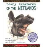 Scary Creatures of the Wetlands