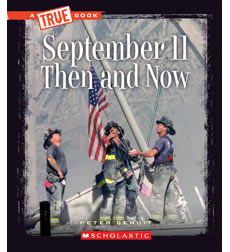 A True Book™—Disasters: September 11 Then and Now