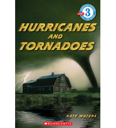 Scholastic Reader!® Level 3: Hurricanes and Tornadoes