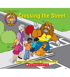Kid Guardians Just Be Safe Series: Crossing the Street
