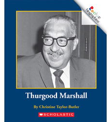 Rookie Biographies®: Thurgood Marshall