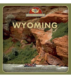 From Sea to Shining Sea: Wyoming