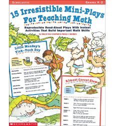 15 Irresistible Mini-Plays for Teaching Math