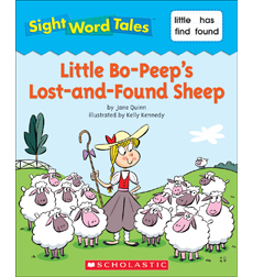 Sight Word Tales: Little Bo-Peep's Lost-and-Found Sheep